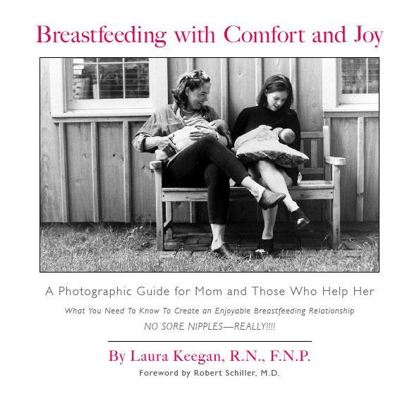Breastfeeding with Comfort and Joy, Laura Keegan