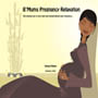Pregnancy Relaxation mp3