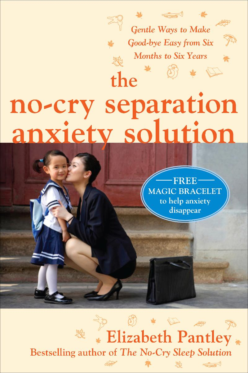 The-no-cry-separation-anxiety-solution