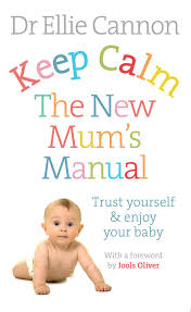 Keep Calm The New Mum's Manual